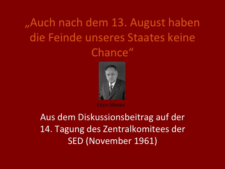 Erich Mielke zum 13. August(November 1961)