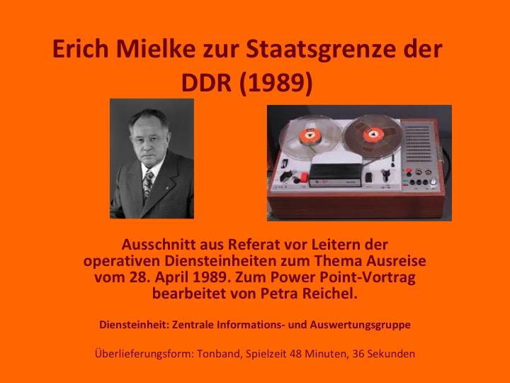 Erich Mielke zur Staatsgrenze der DDR(1989)