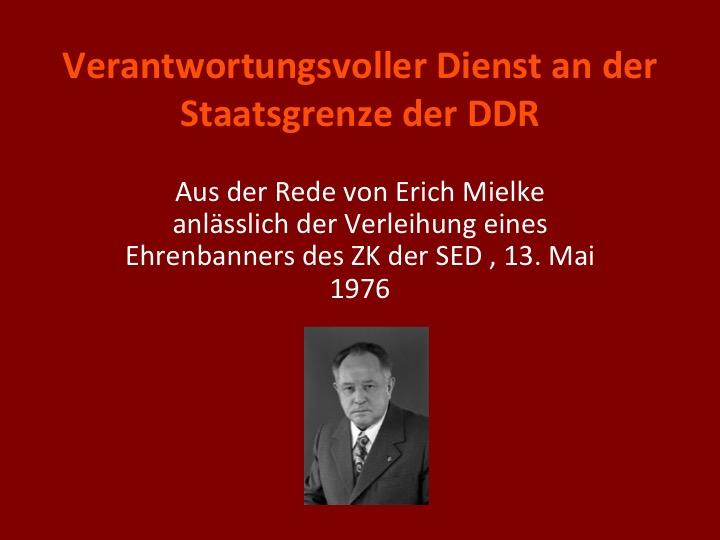 Erich Mielke: Verantwortungsvoller Dienst an der Staatsgrenze der DDR(1976)