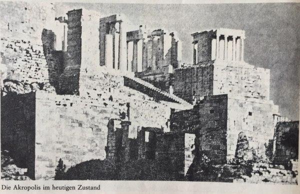 Akropolis in heutigem Zustand(1981)
