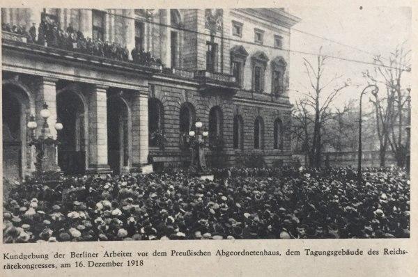 kundgebung 16.12.1918 vor tagungsgebäude des reichsrätekongresses