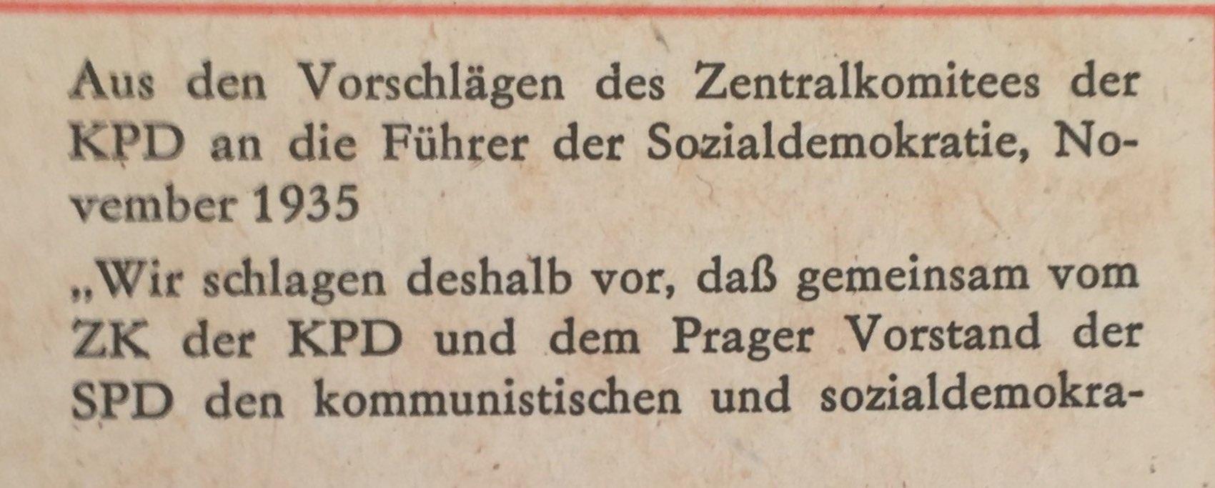aus Vorschlägen des ZK der KPD an Führer der Sozialdemokratie, November 1935