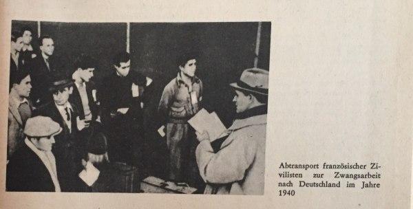 Abtransport Franzosen zur Zwangsarbeit in Hitlerdeutschland